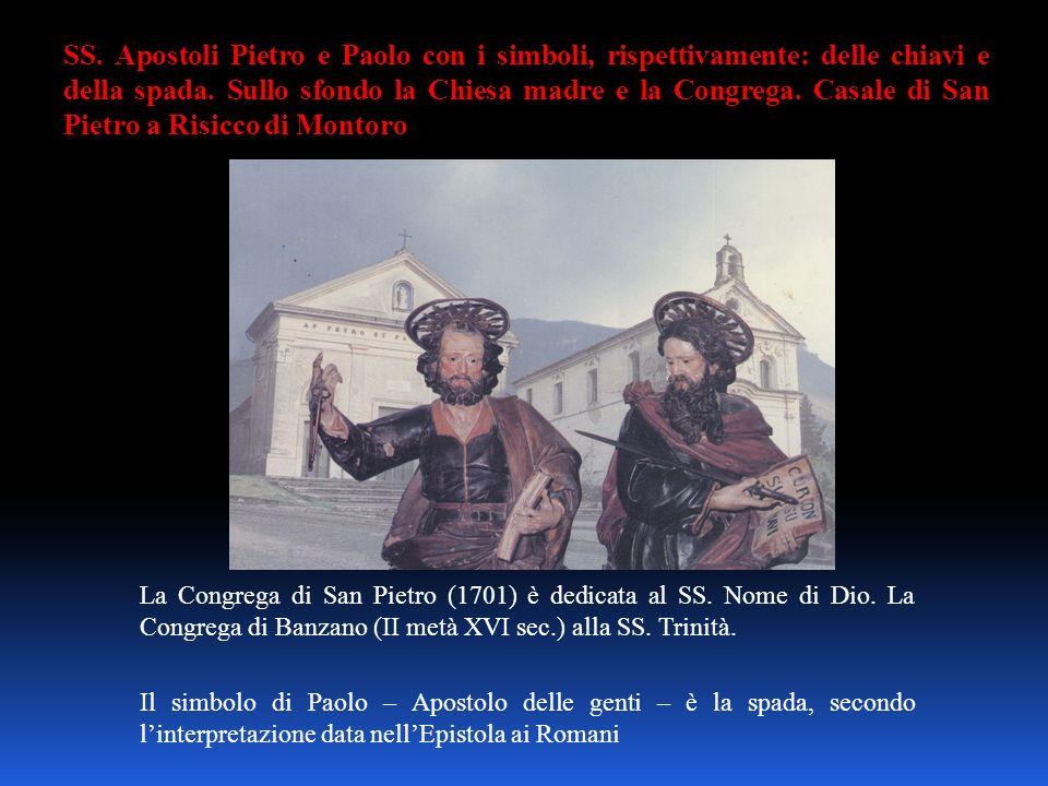 SS. Apostoli Pietro e Paolo con i simboli, rispettivamente: delle chiavi e della spada. Sullo sfondo la Chiesa madre e la Congrega. Casale di San Pietro a Risicco di Montoro