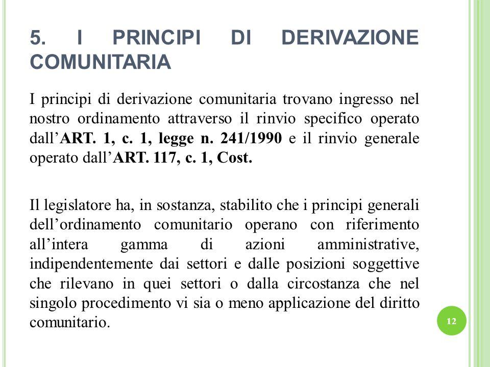 5. I PRINCIPI DI DERIVAZIONE COMUNITARIA