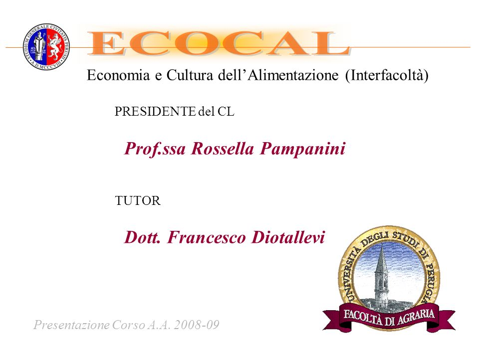 Presentazione Corso A.A. 2008-09