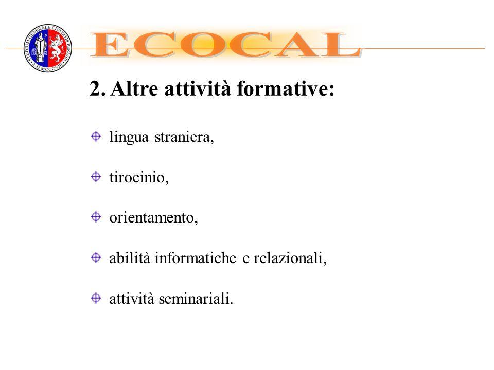 ECOCAL 2. Altre attività formative: lingua straniera, tirocinio,