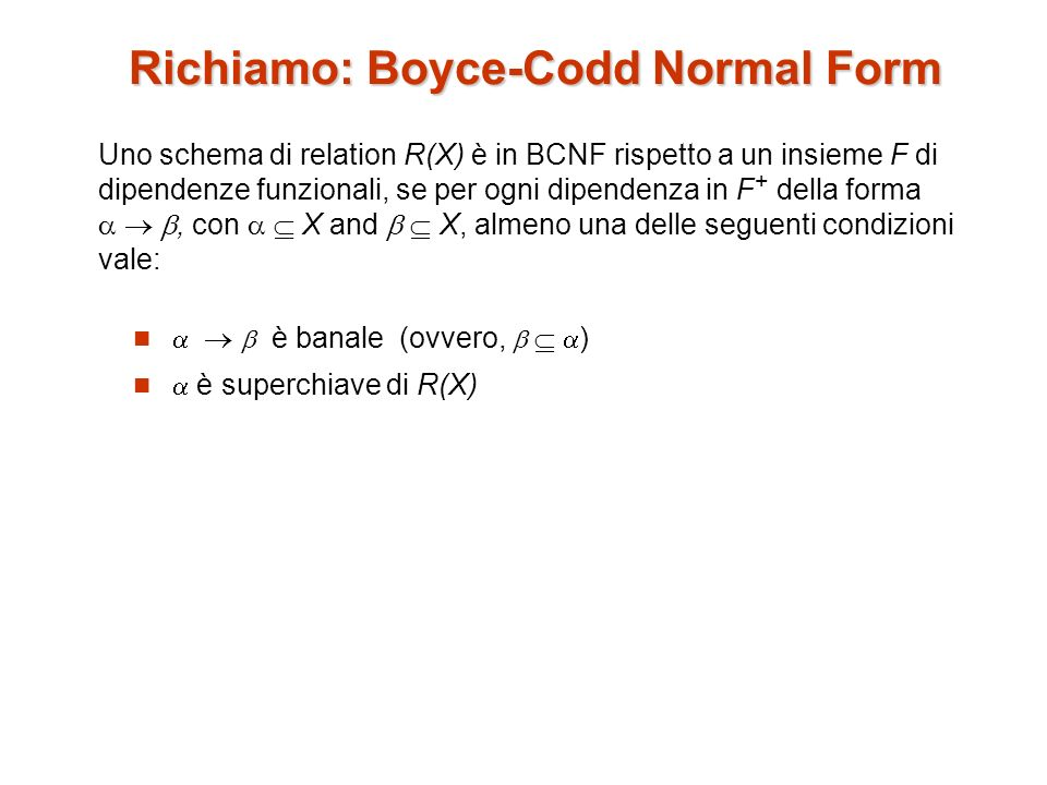 Richiamo: Boyce-Codd Normal Form