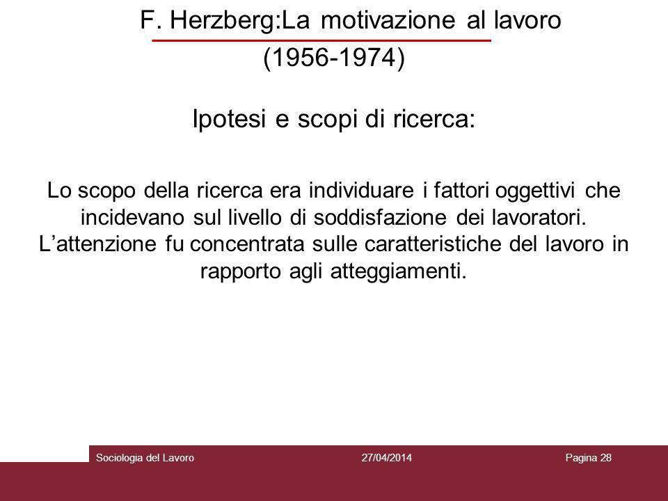 F. Herzberg:La motivazione al lavoro (1956-1974)