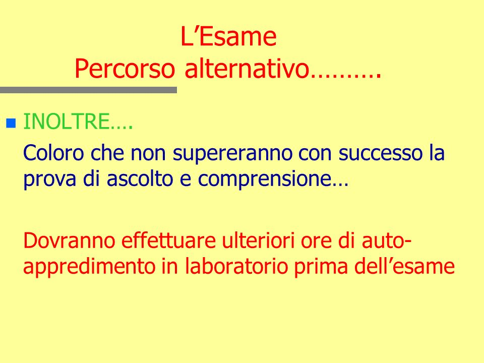 L'Esame Percorso alternativo……….