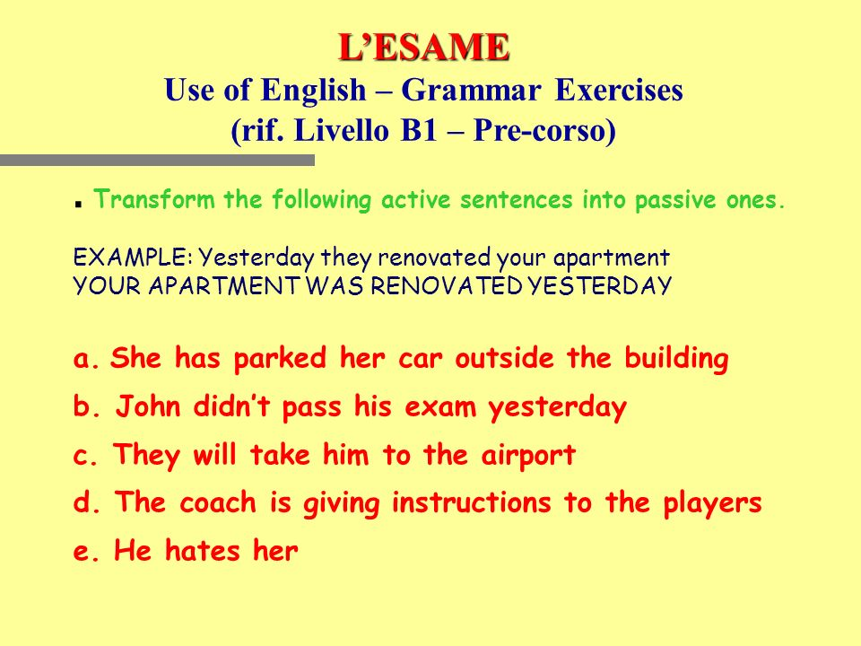 Use of English – Grammar Exercises (rif. Livello B1 – Pre-corso)