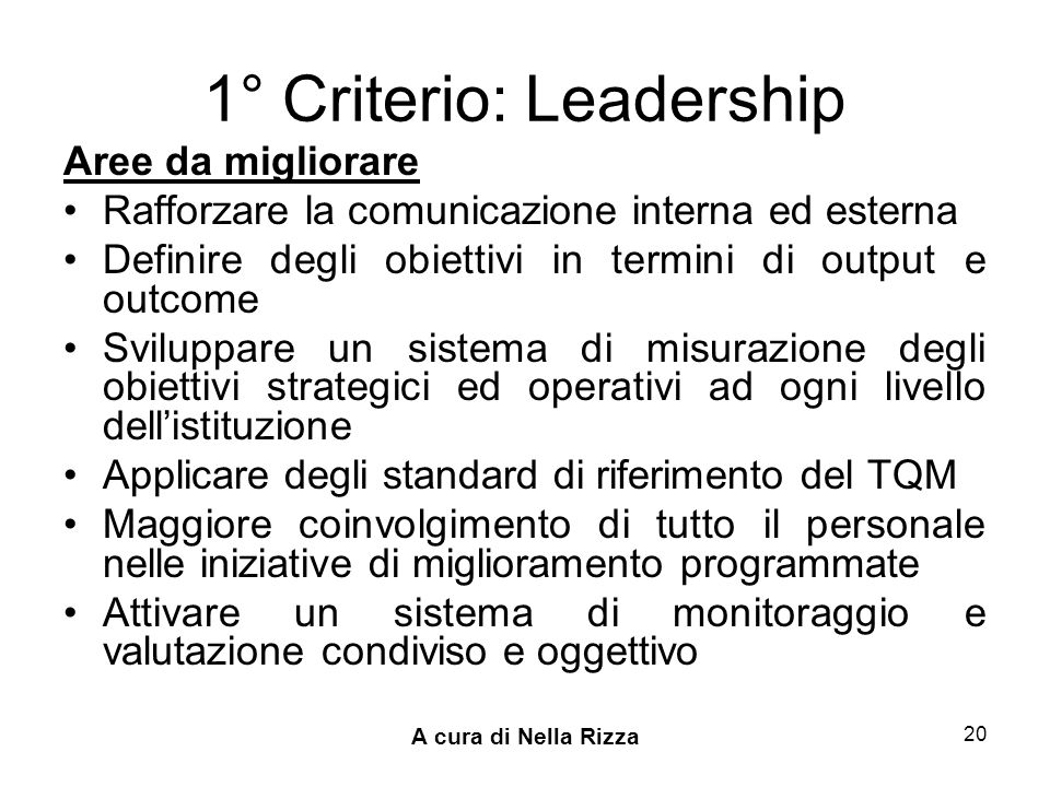1° Criterio: Leadership