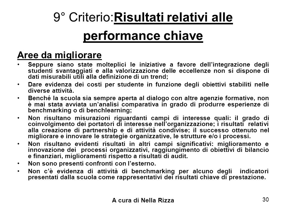 9° Criterio:Risultati relativi alle performance chiave