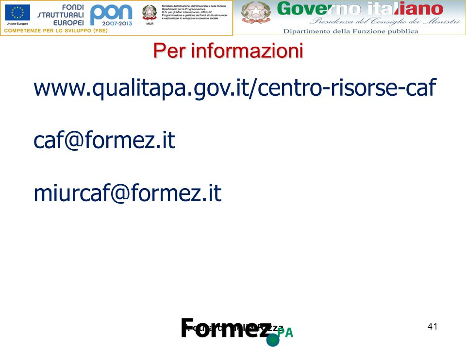 www.qualitapa.gov.it/centro-risorse-caf caf@formez.it