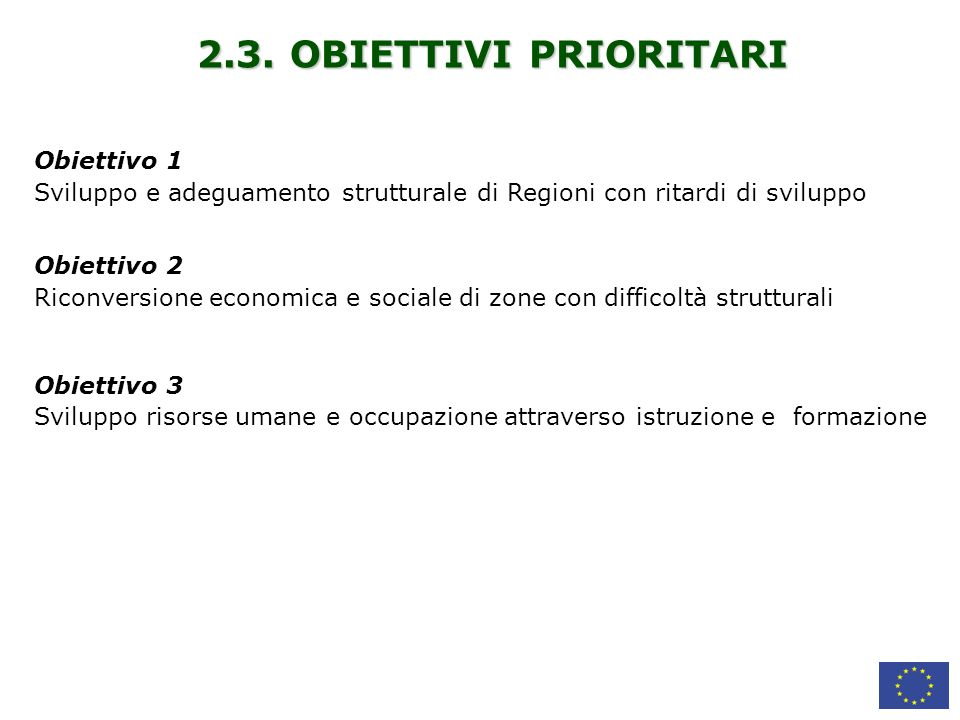 2.3. OBIETTIVI PRIORITARI Obiettivo 1