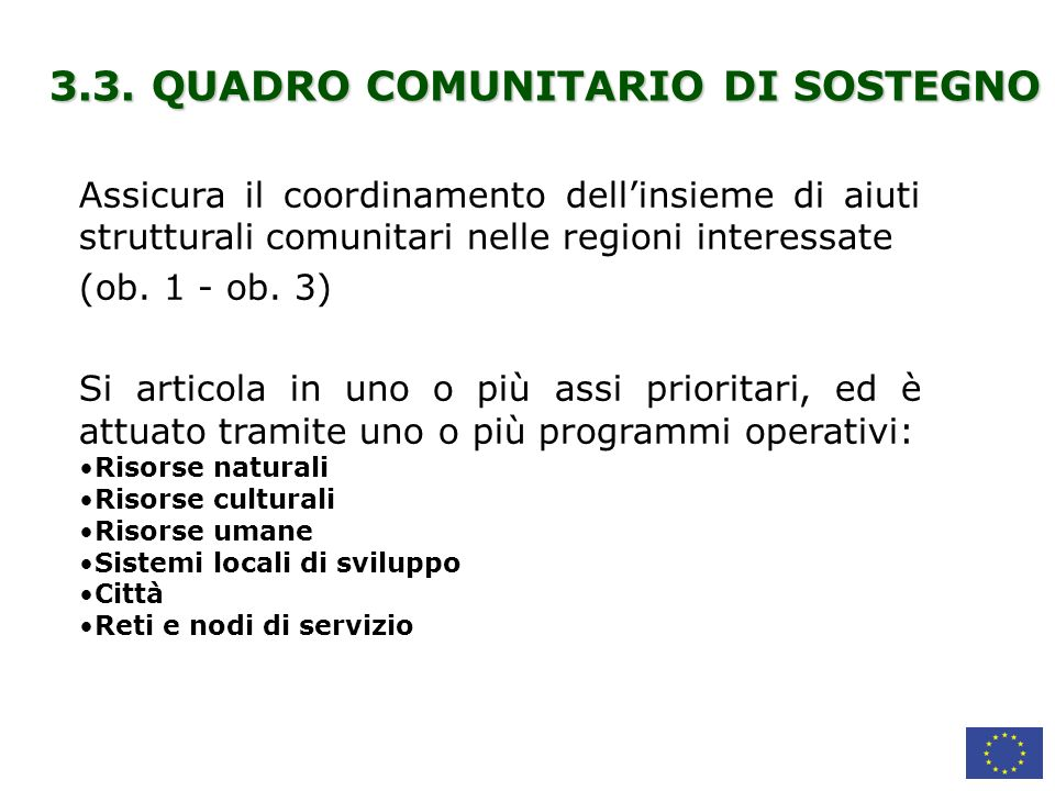 3.3. QUADRO COMUNITARIO DI SOSTEGNO