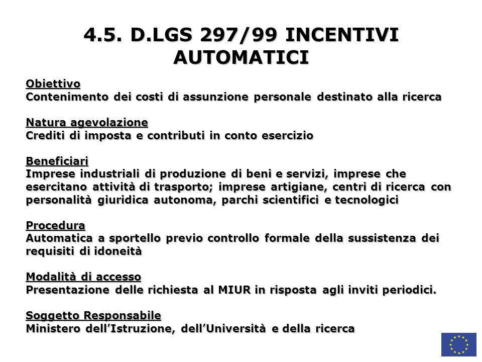 4.5. D.LGS 297/99 INCENTIVI AUTOMATICI