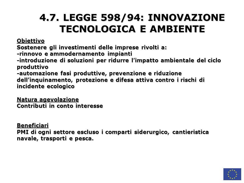 4.7. LEGGE 598/94: INNOVAZIONE TECNOLOGICA E AMBIENTE