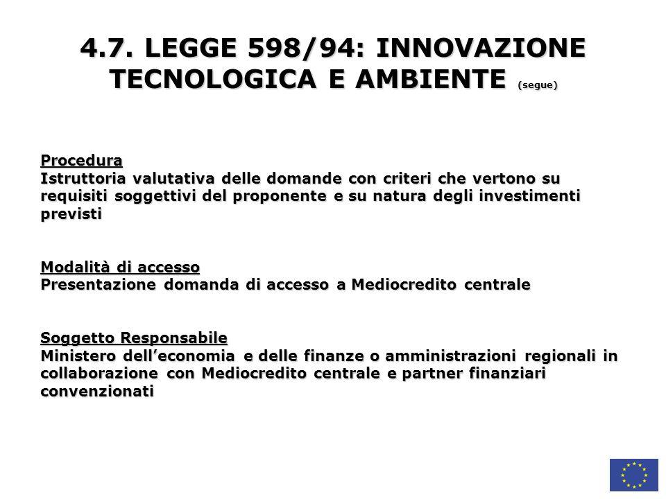 4.7. LEGGE 598/94: INNOVAZIONE TECNOLOGICA E AMBIENTE (segue)
