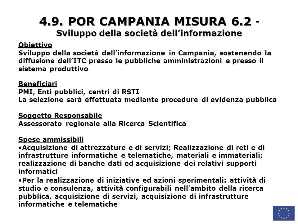 4.9. POR CAMPANIA MISURA 6.2 - Sviluppo della società dell'informazione