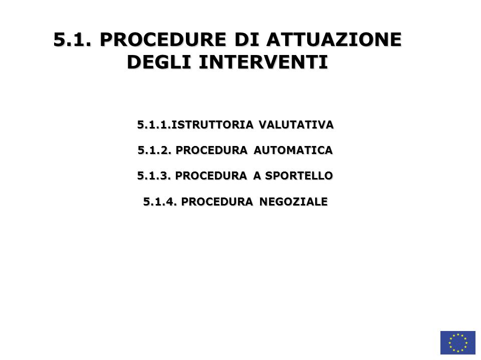 5.1. PROCEDURE DI ATTUAZIONE DEGLI INTERVENTI