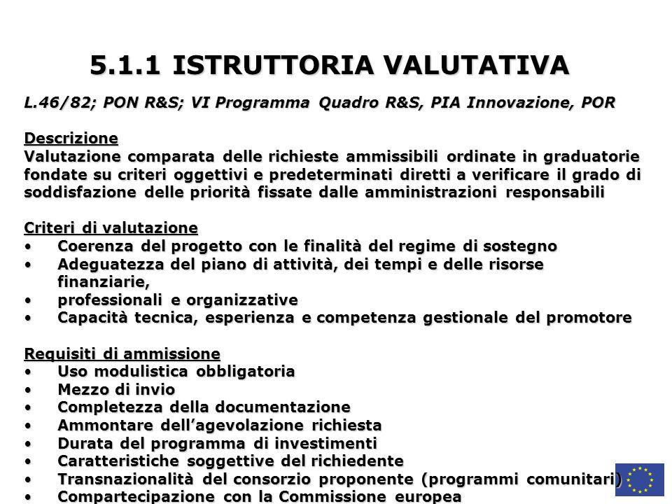 5.1.1 ISTRUTTORIA VALUTATIVA