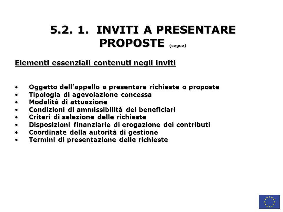5.2. 1. INVITI A PRESENTARE PROPOSTE (segue)