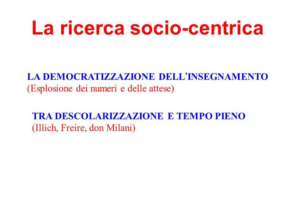 La ricerca socio-centrica