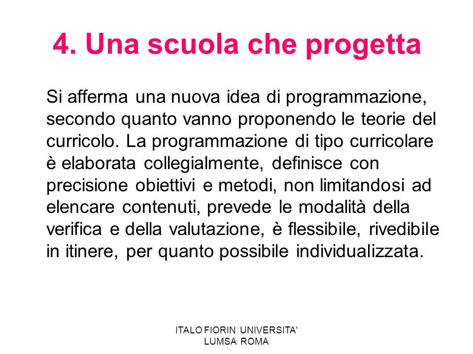 4. Una scuola che progetta