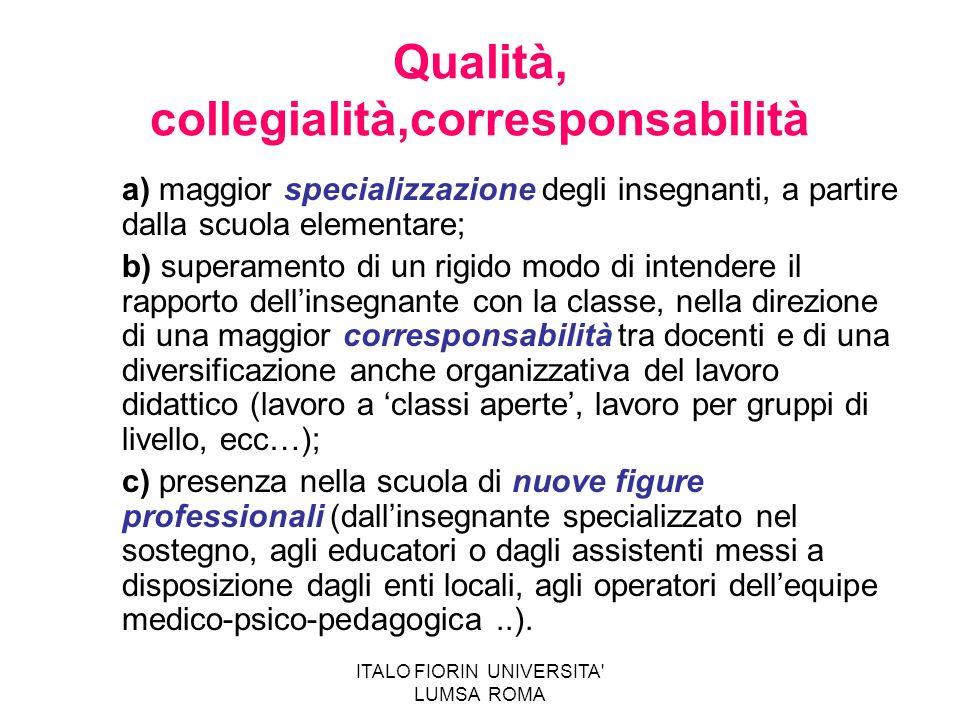 Qualità, collegialità,corresponsabilità