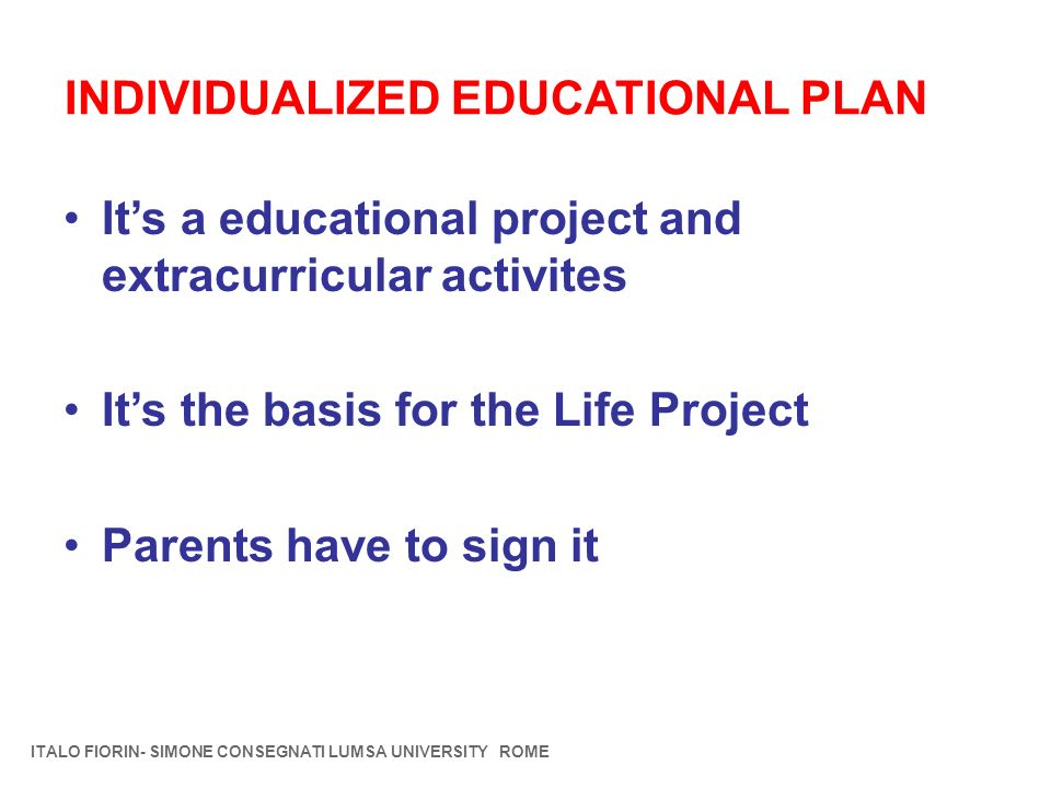 INDIVIDUALIZED EDUCATIONAL PLAN
