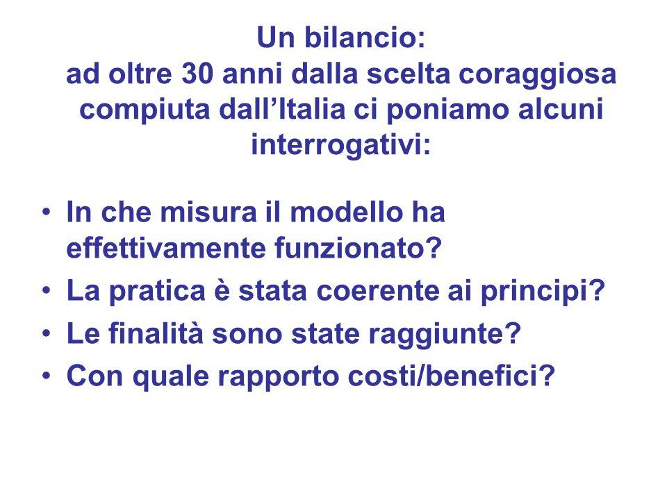 Un bilancio: ad oltre 30 anni dalla scelta coraggiosa compiuta dall'Italia ci poniamo alcuni interrogativi: