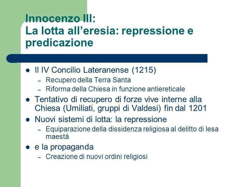Innocenzo III: La lotta all'eresia: repressione e predicazione