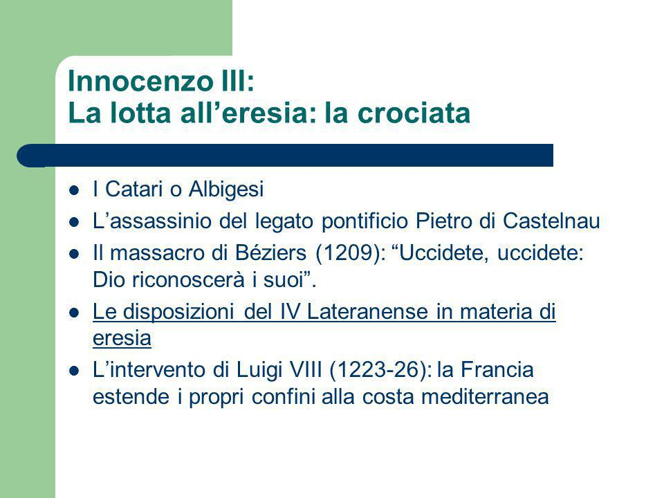 Innocenzo III: La lotta all'eresia: la crociata