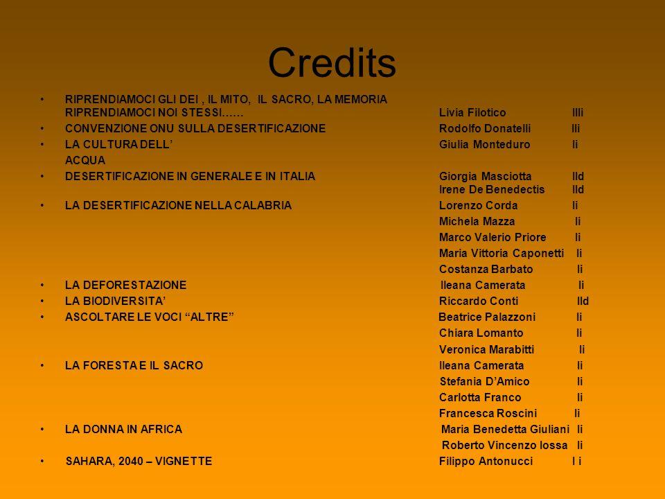 Credits RIPRENDIAMOCI GLI DEI , IL MITO, IL SACRO, LA MEMORIA RIPRENDIAMOCI NOI STESSI…… Livia Filotico IIIi.