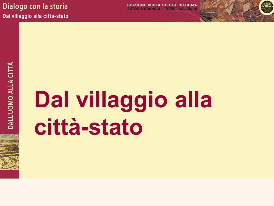 Dal villaggio alla città-stato