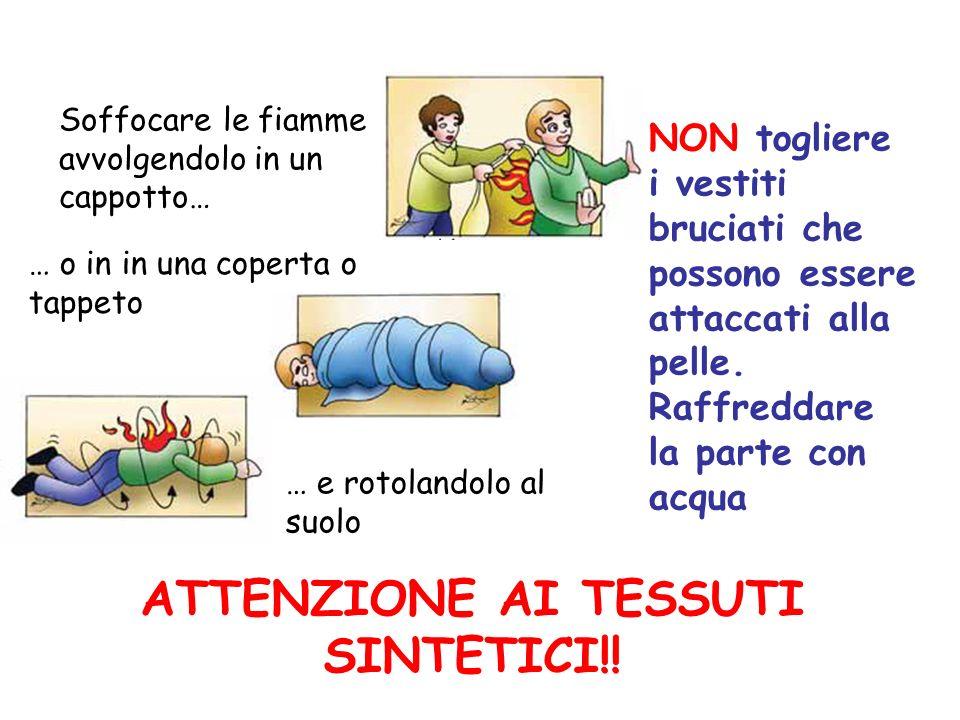 ATTENZIONE AI TESSUTI SINTETICI!!