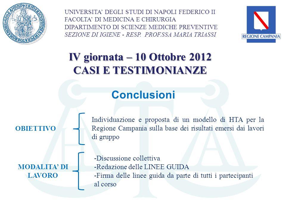 IV giornata – 10 Ottobre 2012 CASI E TESTIMONIANZE