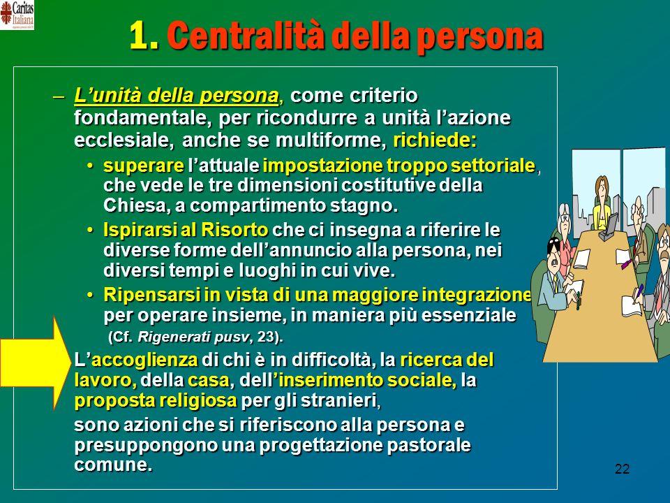 1. Centralità della persona