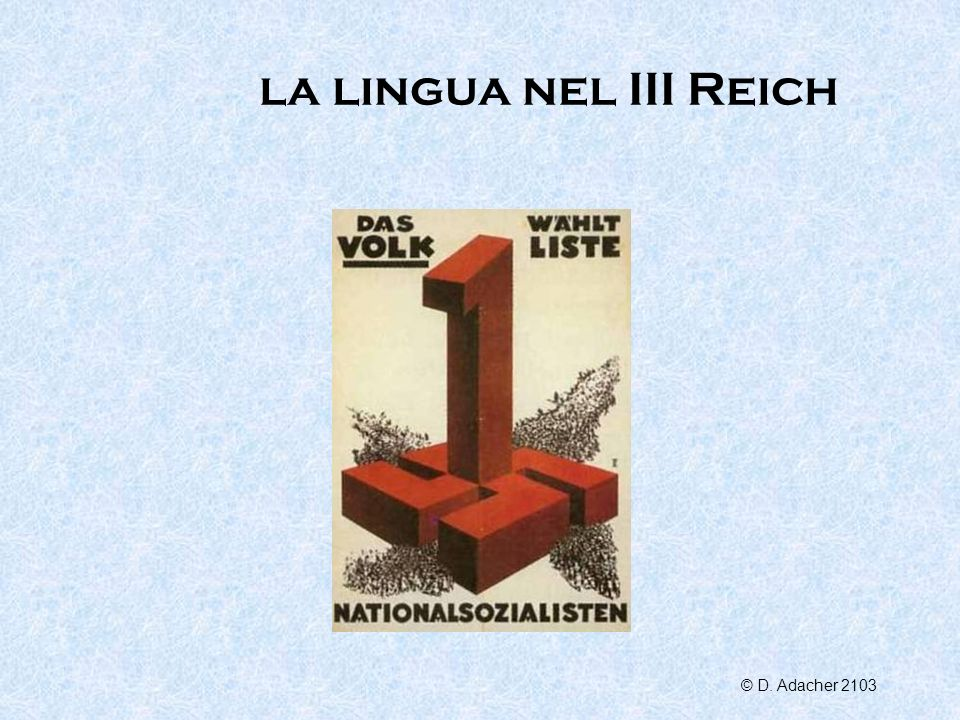 la lingua nel III Reich © D. Adacher 2103