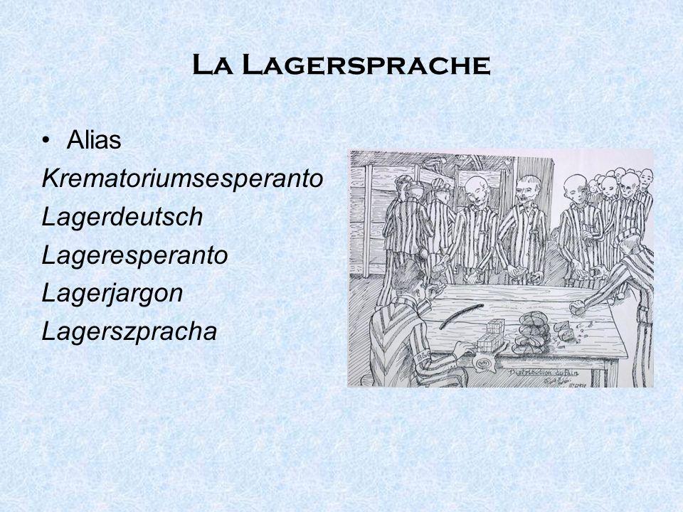 La Lagersprache Alias Krematoriumsesperanto Lagerdeutsch