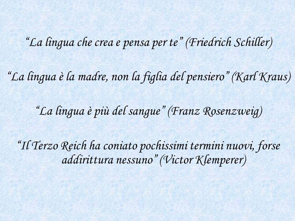 La lingua che crea e pensa per te (Friedrich Schiller)