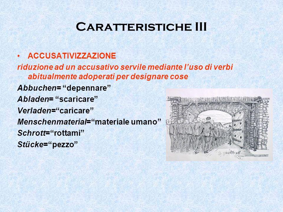 Caratteristiche III ACCUSATIVIZZAZIONE