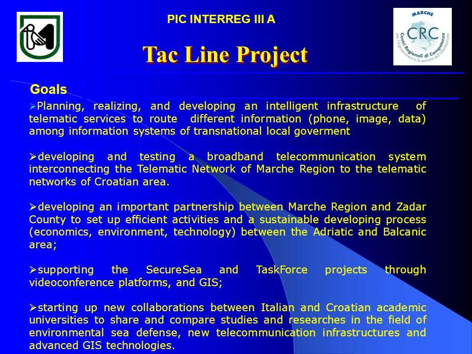 Tac Line Project Goals PIC INTERREG III A