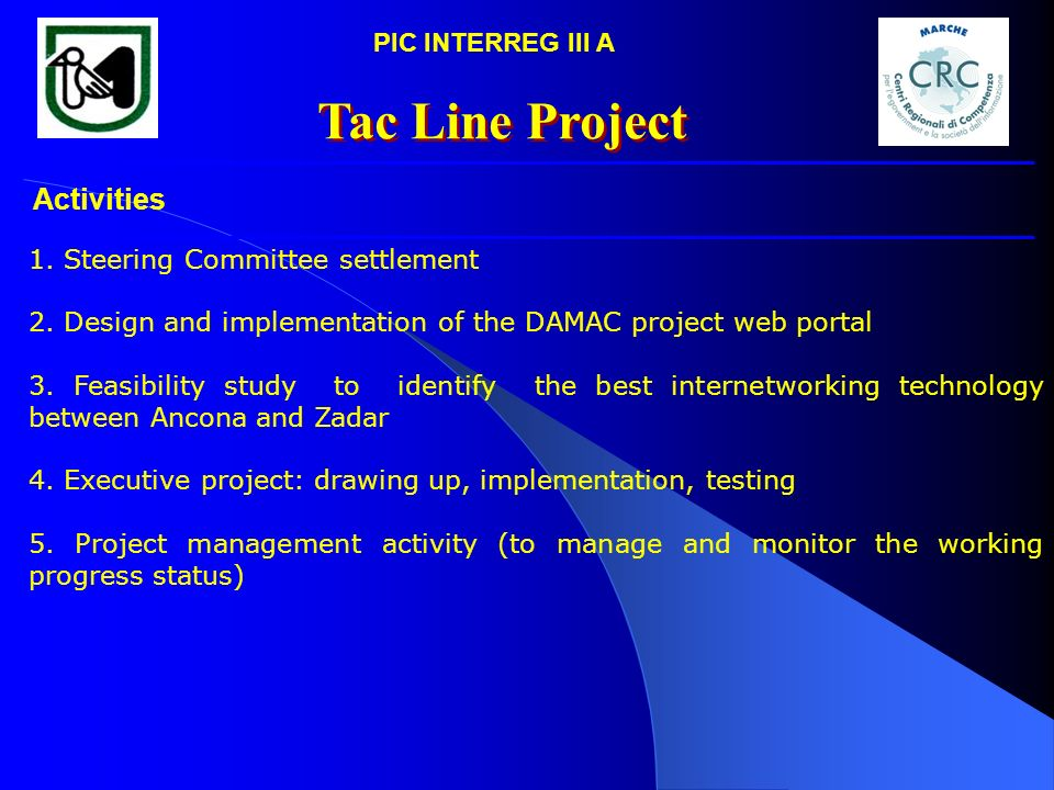 Tac Line Project Activities PIC INTERREG III A