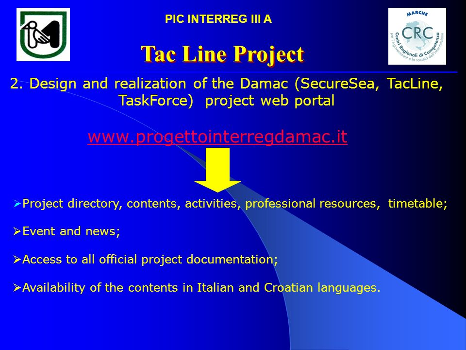 Tac Line Project www.progettointerregdamac.it