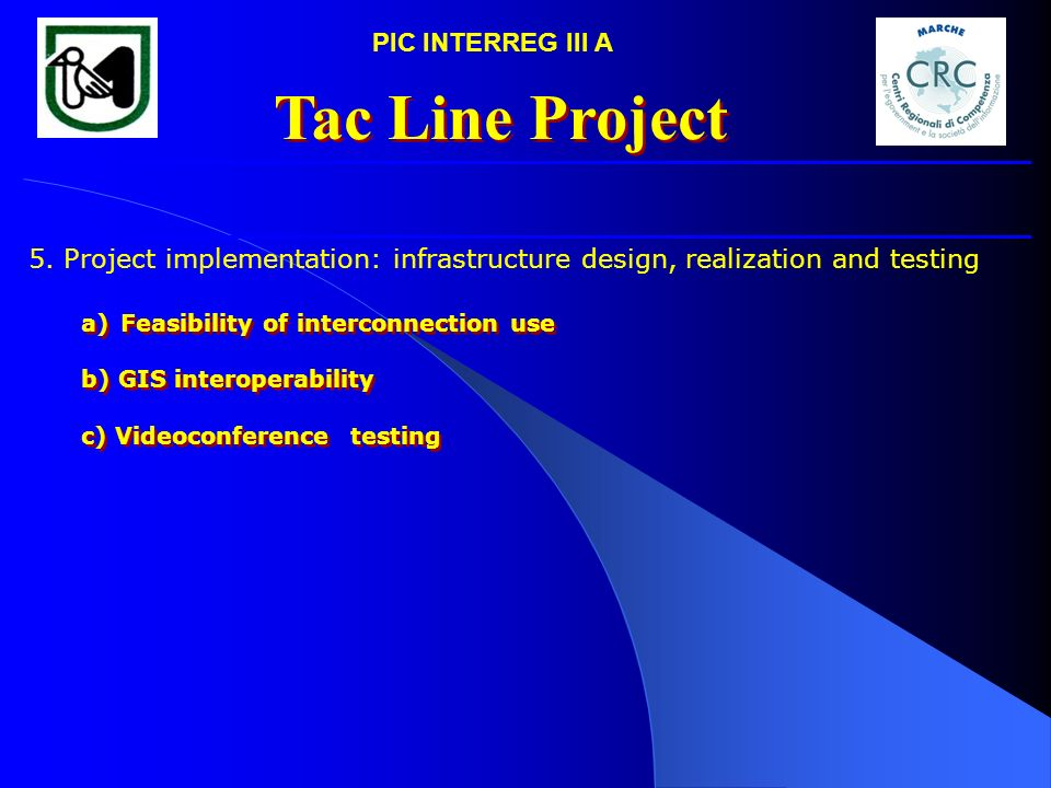 Tac Line Project PIC INTERREG III A