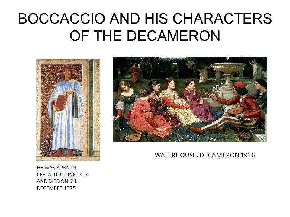BOCCACCIO AND HIS CHARACTERS OF THE DECAMERON
