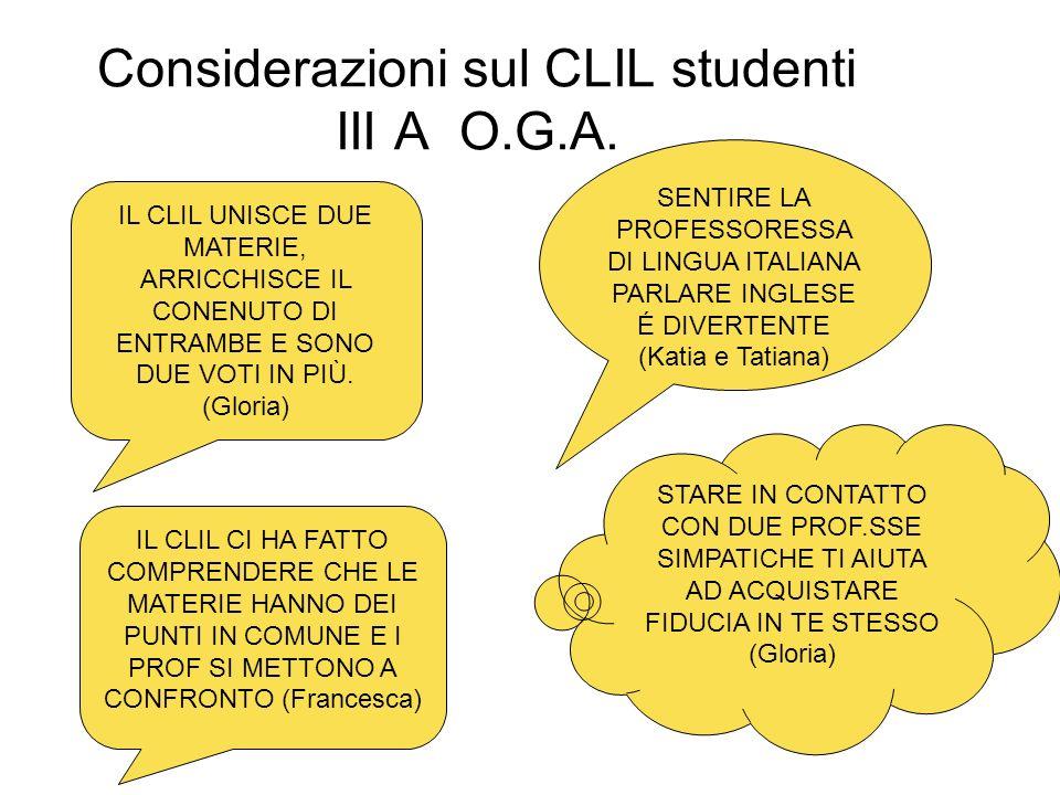 Considerazioni sul CLIL studenti III A O.G.A.