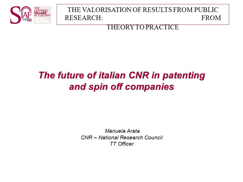 The future of italian CNR in patenting and spin off companies
