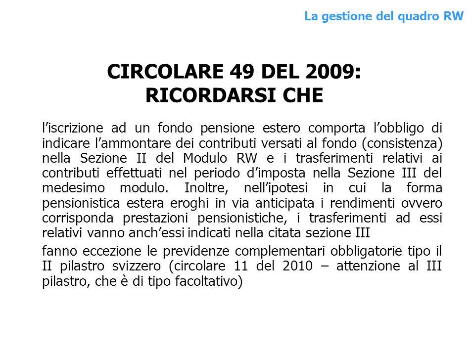 CIRCOLARE 49 DEL 2009: RICORDARSI CHE