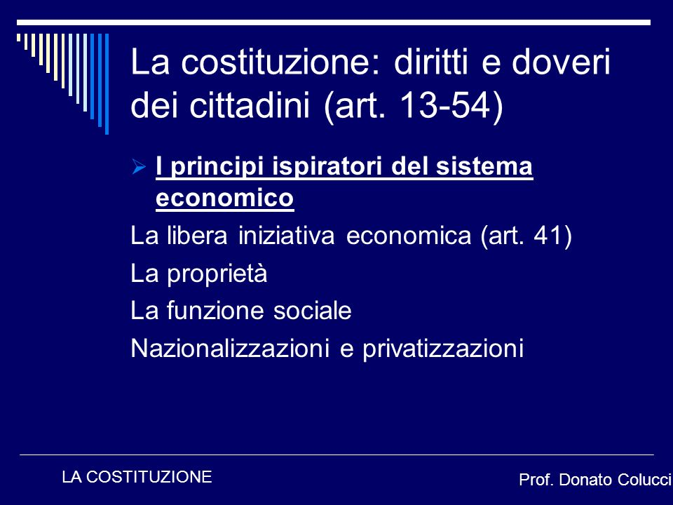 La costituzione: diritti e doveri dei cittadini (art. 13-54)