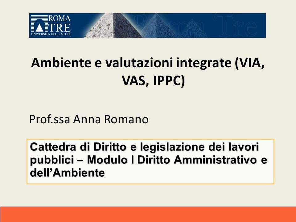 Ambiente e valutazioni integrate (VIA, VAS, IPPC)