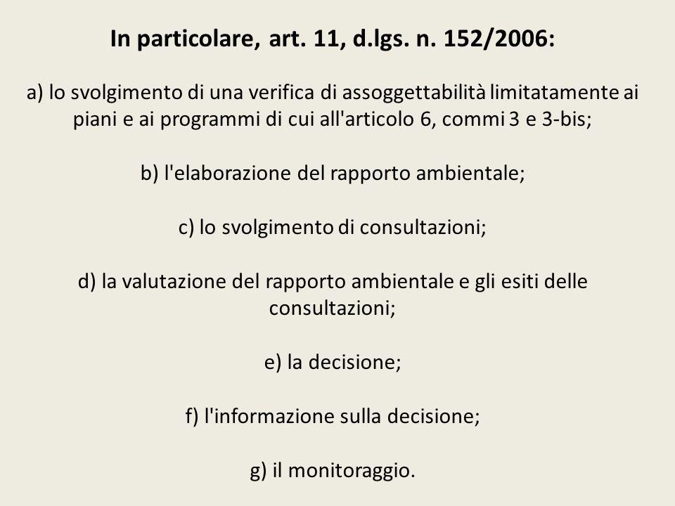 In particolare, art. 11, d. lgs. n