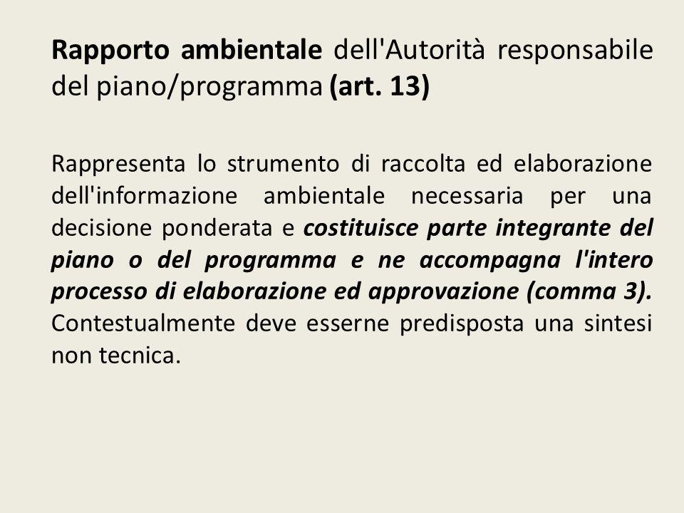 Rapporto ambientale dell Autorità responsabile del piano/programma (art. 13)