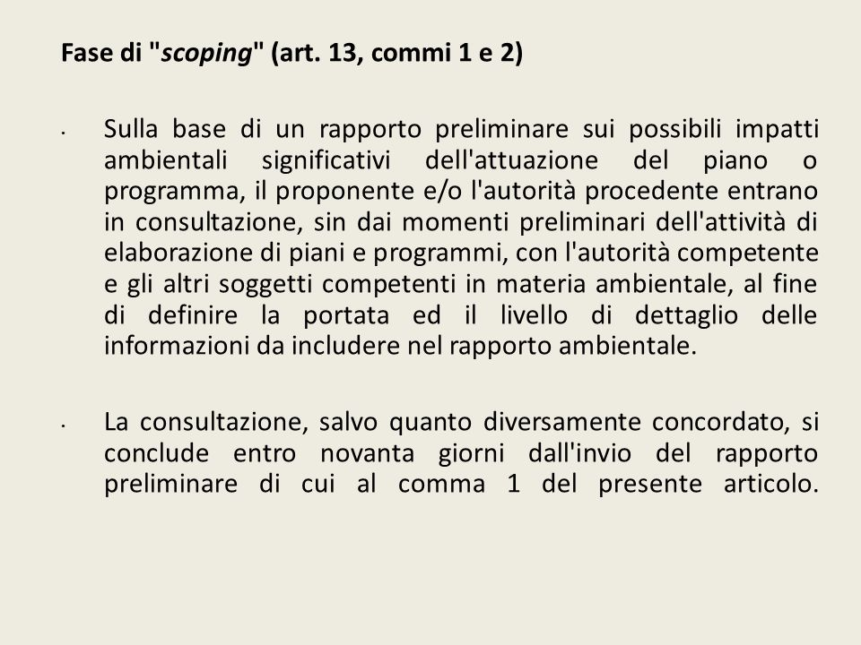 Fase di scoping (art. 13, commi 1 e 2)