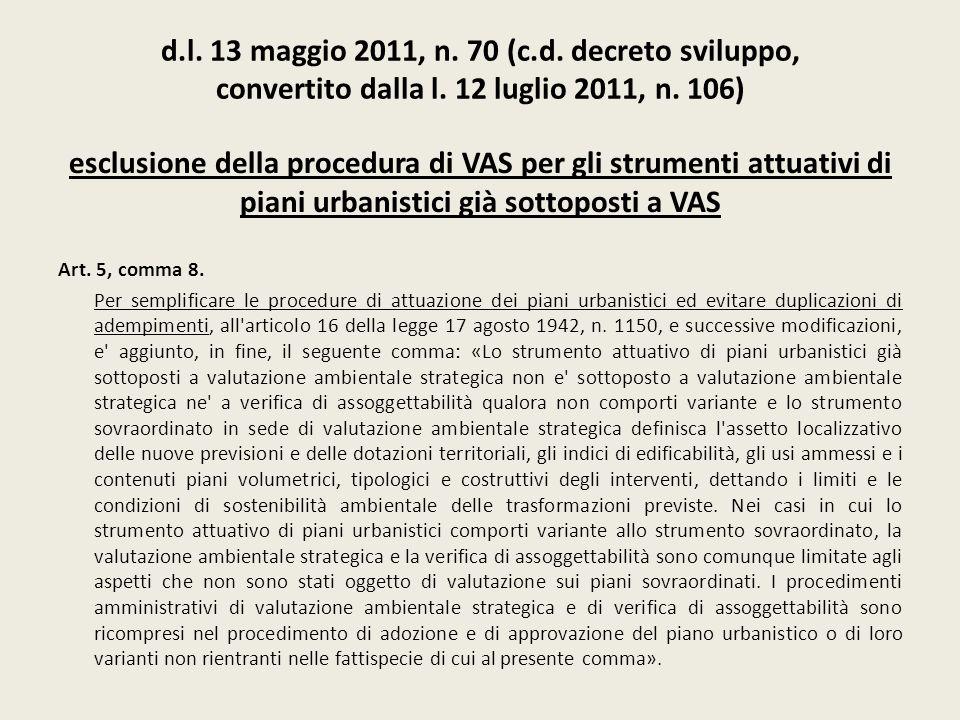 d.l. 13 maggio 2011, n. 70 (c.d. decreto sviluppo, convertito dalla l. 12 luglio 2011, n. 106)